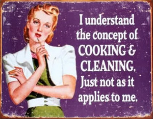 Funny Cooking & Cleaning Quote