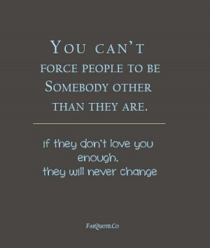 You cant change people quote