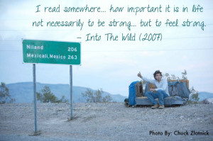 Quote from Christopher McCandless.