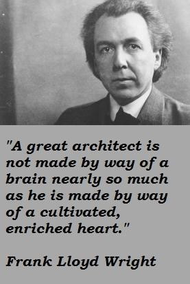 Frank lloyd wright famous quotes 5