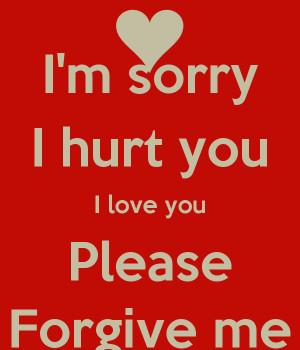im-sorry-i-hurt-you-i-love-you-please-forgive-me.png