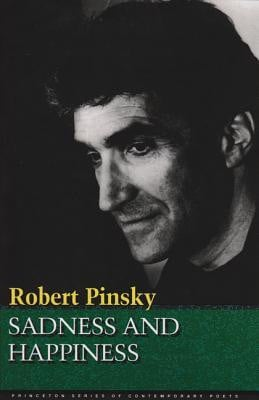 """... """"Sadness and Happiness: Poems by Robert Pinsky"""" as Want to Read"""