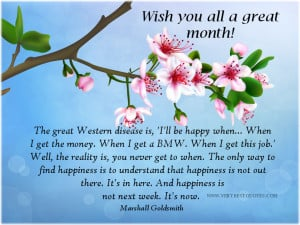 Happiness, wishing you all a great month