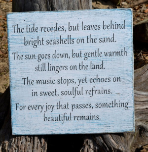 ... Beach Quotes, For Every Joy That Pass, Beautiful Remain, Beach Poems