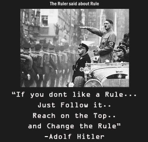 The Ruler said about Rule - Hitler