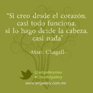 Quote of the Week - Marc Chagall More quotes and artwork on www ...