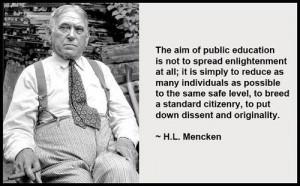 Mencken public school quote.