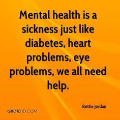 Inspirational Quotes About Mental Illness   Mental health is a ...