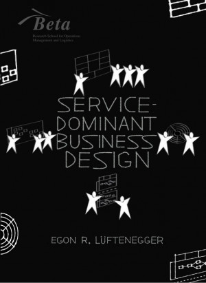 Egon Lüftenegger PHD thesis' service-dominant business design
