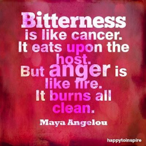 Bitterness is like cancer anger quote