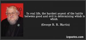 Good Vs Evil Quotes Between good and evil.
