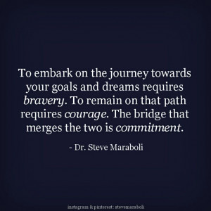 ... The bridge that merges the two is commitment.