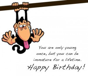 http://www.pics22.com/you-are-only-young-once-birthday-quote/