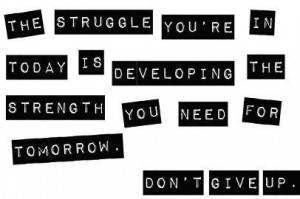 Struggle and strength...