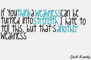 weakness.jpg