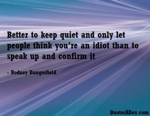 quotes about keeping quiet quotes about keeping quiet staying doesnt ...