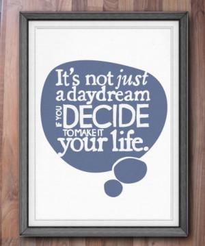 Daydream Quote Print by Sam Osborne
