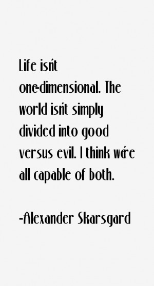 Alexander Skarsgard Quotes amp Sayings
