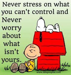 Never stress or worry quote via www.IamPoopsie.com