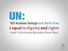 Global Happen, Born Free, Human Rights, Watches Human, Lgbt Equality ...