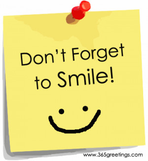 Don't Forget To Smile - Smile Quote
