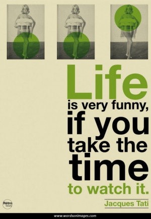 Witty quotes about life