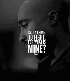 Tupac shakur, quotes, sayings, fight, life