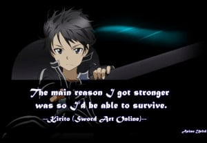 The main reason I got stronger was so I'd be able to survive.