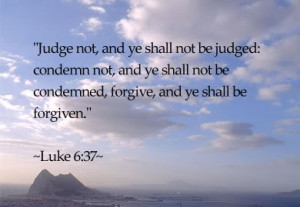 One Has The Right Judge You