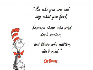 ... Dr. Seuss , he is also the writer of