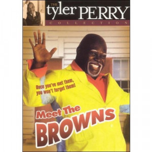 ... Pictures tyler perry s meet the browns movie reviews quotes matchflick