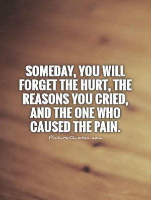 Moving On Quotes Hurt Quotes Pain Quotes Forget The Past Quotes