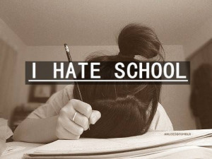 love it i hate school