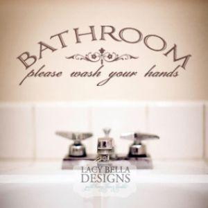Bathroom Quote- Please wash your hands