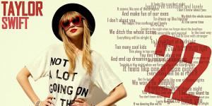 Taylor Swift 22 Lyrics Taylor swift 22 lyrics