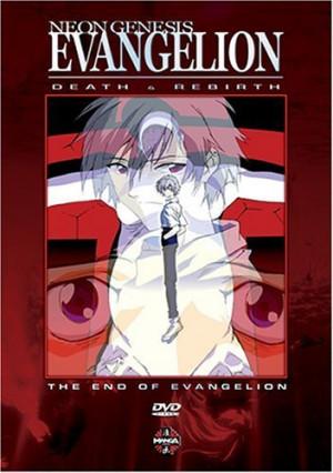 ... Evangelion: The End of Evangelion , Neon Genesis Evangelion: Death