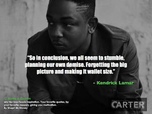 Notes & Quotesare hip-hop heads inspiration. Your favorite quotes ...