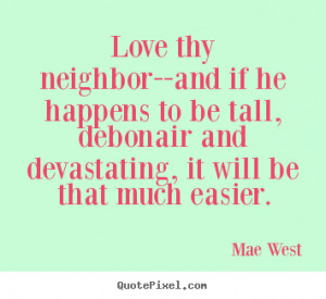 mae west love quote canvas art customize your own quote image