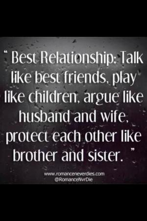 relationships: Talk like best friends; play like children; argue like ...
