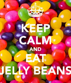 KEEP CALM AND EAT JELLY BEANS