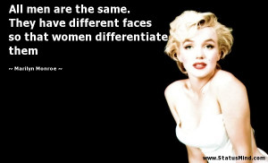 ... that women differentiate them - Marilyn Monroe Quotes - StatusMind.com