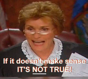 judge judy quotes about lying   Top 10 Judge Judy Quotes