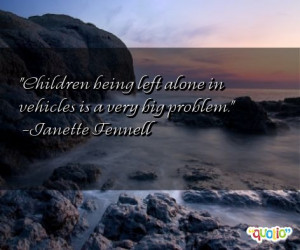 Children being Left Alone Being Left Out Quotes