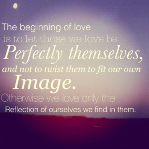 love this #quote from Thomas Merton - the beginning of #love