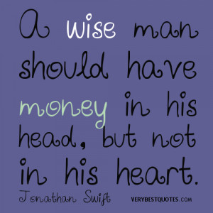 Quotes about money, a wise man quotes