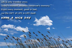 Have A Good Day Quotes Tumble About Life for Girls on Friendship About ...