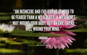 quote-Buddha-an-insincere-and-evil-friend-is-more-345.png