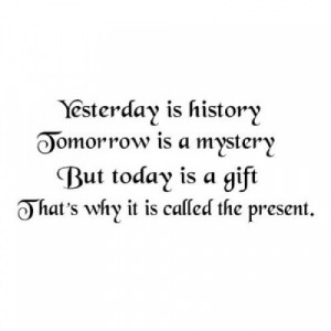 Yesterday is History quote 22x10 wall saying vinyl decal letters ...