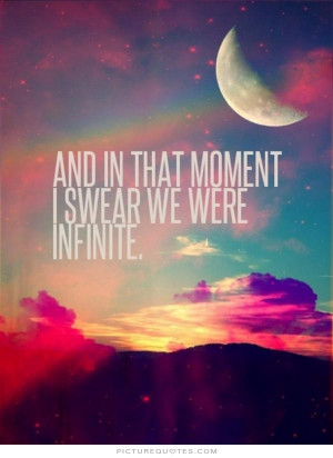 Moment Quotes Infinite Quotes Stephen Chbosky Quotes