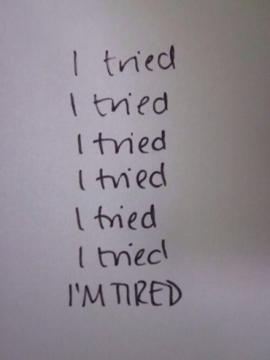 love it i tried im tired